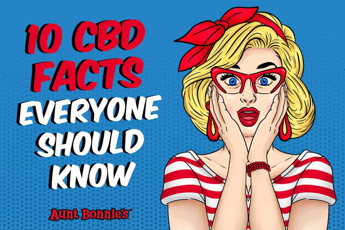 10 CBD Facts Everyone Should Know